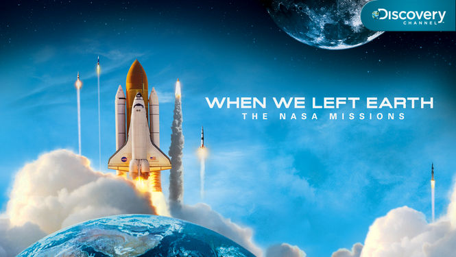when-we-left-earth-the-nasa-missions-hero