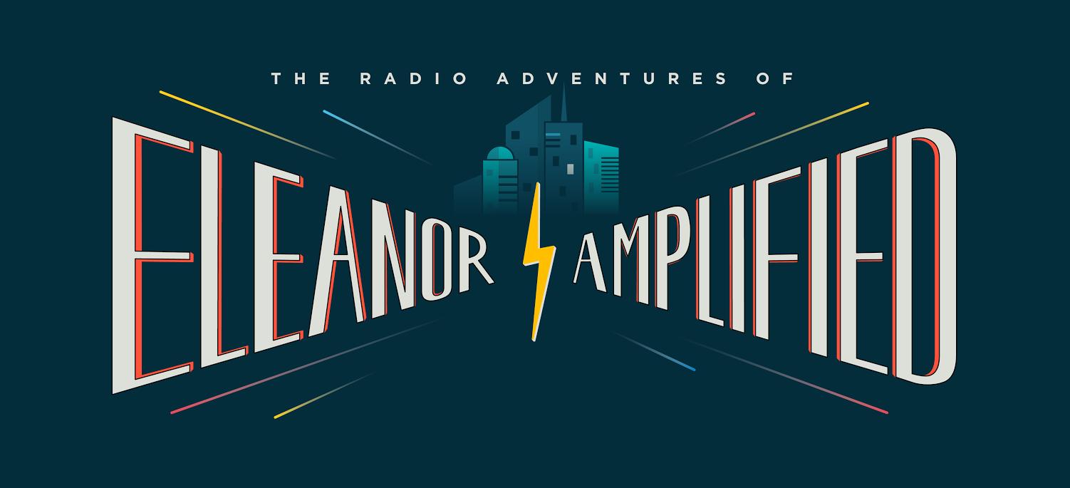 Eleanor Amplified