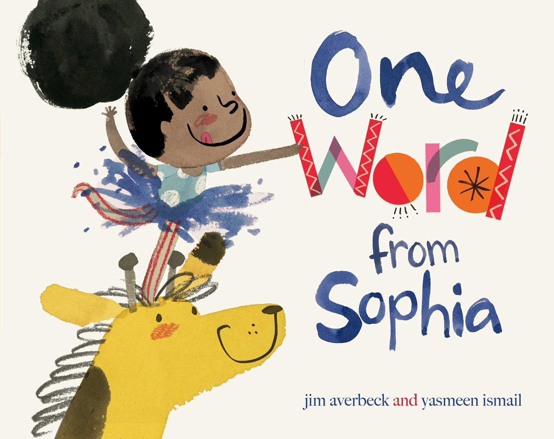 One Word From Sophia 9781481405140 Hr