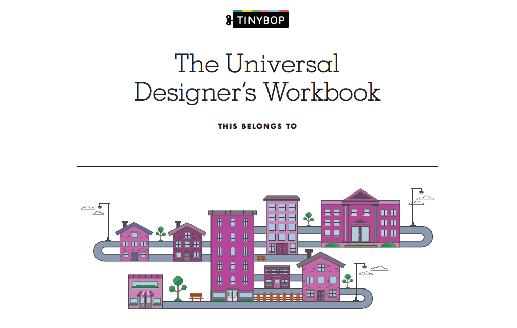 Universal Design Workbook Tinybop